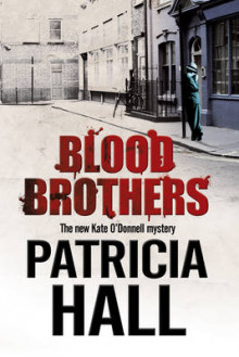 Blood Brothers av Patricia Hall (Innbundet)