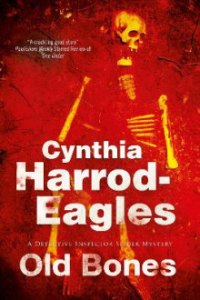 Old Bones av Cynthia Harrod-Eagles (Innbundet)