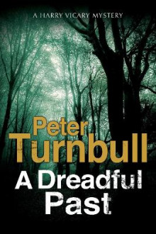 A Dreadful Past av Peter Turnbull (Innbundet)