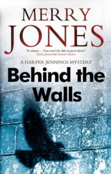 Behind the Walls av Merry Jones (Innbundet)