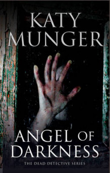 Angel of Darkness av Katy Munger (Innbundet)