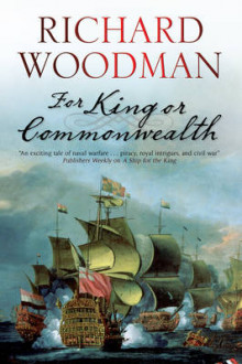 For King or Commonwealth av Richard Woodman (Innbundet)