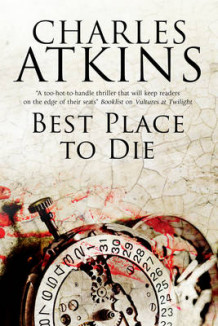 Best Place to Die av Charles Atkins (Innbundet)