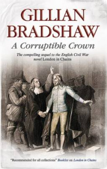 A Corruptible Crown av Gillian Bradshaw (Innbundet)