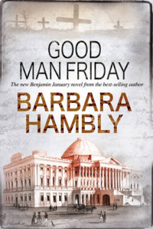Good Man Friday av Barbara Hambly (Innbundet)