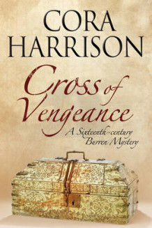 Cross of Vengeance av Cora Harrison (Innbundet)