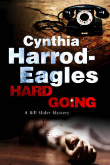 Hard Going av Cynthia Harrod-Eagles (Innbundet)
