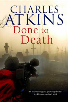 Done to Death: The New Mystery Featuring Lesbian Sleuths Lil and Ada av Charles Atkins (Innbundet)
