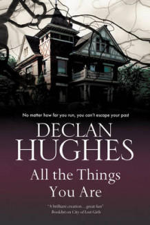All the Things You are av Declan Hughes (Innbundet)