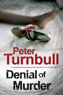 Denial of Murder: A Harry Vicary Police Procedural av Peter Turnbull (Innbundet)