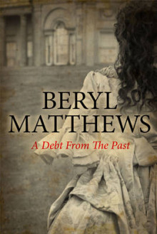 A Debt from the Past av Beryl Matthews (Innbundet)