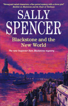 Blackstone and the New World av Sally Spencer (Innbundet)
