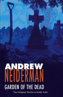 Garden of the Dead av Andrew Neiderman (Innbundet)