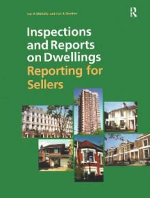 Inspections and Reports on Dwellings av Ian A. Melville og Ian Gordon (Heftet)