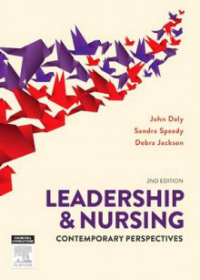 Leadership and Nursing av John Daly, Sandra Speedy og Debra Jackson (Heftet)