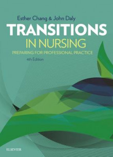 Transitions in Nursing av Esther Chang og John Daly (Heftet)