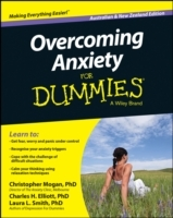 Overcoming Anxiety for Dummies, Australian and New Zealand Edition av Christopher Mogan, Charles H. Elliott og Laura L. Smith (Heftet)
