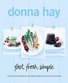 Fast Fresh Simple av Donna Hay (Heftet)