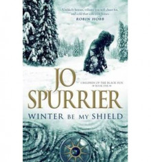 Winter be My Shield av Jo Spurrier (Heftet)