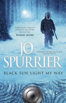 Black Sun Light My Way av Jo Spurrier (Heftet)