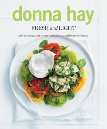 Fresh and Light av Donna Hay (Heftet)