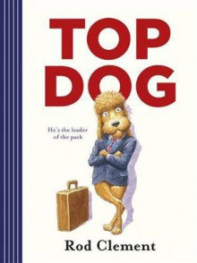 Top Dog av Rod Clement (Innbundet)