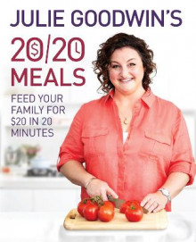 Julie Goodwin's 20/20 Meals av Julie Goodwin (Innbundet)