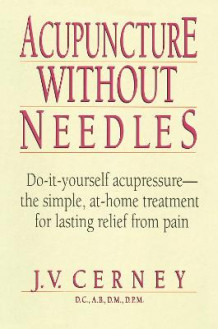 Acupuncture without Needles av J.V. Cerney (Heftet)