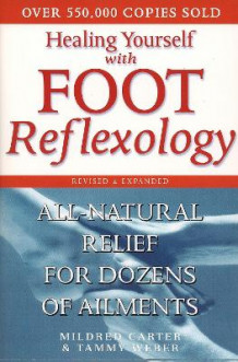 Heal Yourself with Foot Reflexology Revised and Expanded av Carter (Heftet)