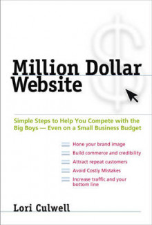 Million Dollar Website av Lori Culwell (Heftet)
