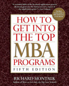 How to Get Into the Top MBA Programs av Richard Montauk (Heftet)