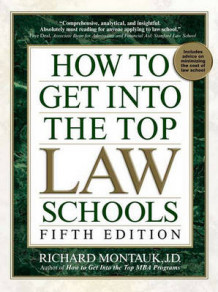How to Get Into the Top Law Schools av Richard Montauk (Heftet)