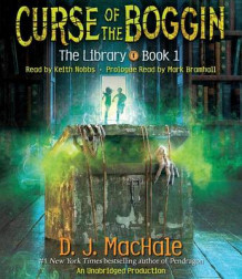 Curse of the Boggin (the Library Book 1) av D J Machale (Lydbok-CD)