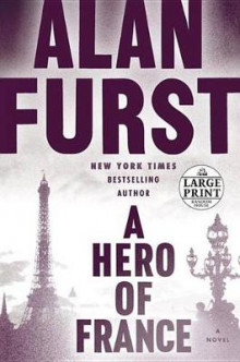 A Hero of France av Alan Furst (Heftet)