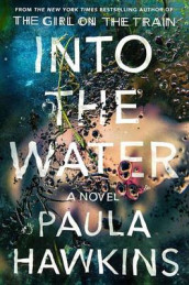 Into the Water av Paula Hawkins (Innbundet)