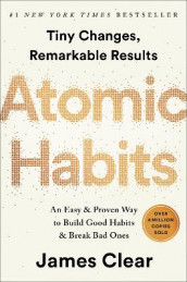 Atomic Habits av James Clear (Innbundet)