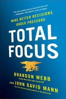 Total Focus av Brandon Webb (Innbundet)