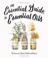 Omslag - The Essential Guide to Essential Oils