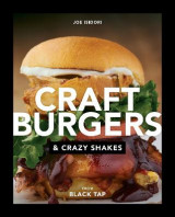 Omslag - Craft Burgers and Crazy Shakes by Black Tap