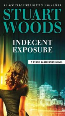 Indecent Exposure av Stuart Woods (Heftet)