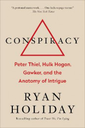 Conspiracy av Ryan Holiday (Innbundet)