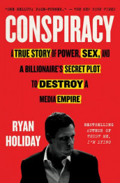 Conspiracy av Ryan Holiday (Heftet)