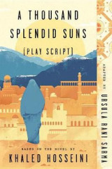 Omslag - A Thousand Splendid Suns (Play Script)