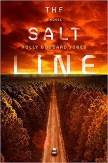 The Salt Line av Holly Goddard Jones (Heftet)