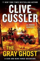 The Gray Ghost av Robin Burcell og Clive Cussler (Innbundet)