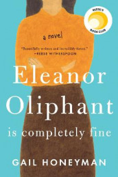 Eleanor Oliphant Is Completely Fine av Gail Honeyman (Innbundet)