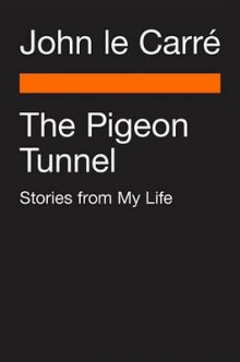 The Pigeon Tunnel av John Le Carre (Heftet)