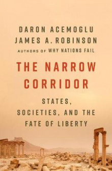 The Narrow Corridor av Daron Acemoglu og James a Robinson (Innbundet)