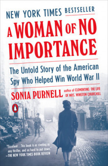 A Woman of No Importance av Sonia Purnell (Heftet)