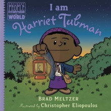 I Am Harriet Tubman av Brad Meltzer (Innbundet)